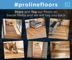 Tag #ProlineFloors Social Media
